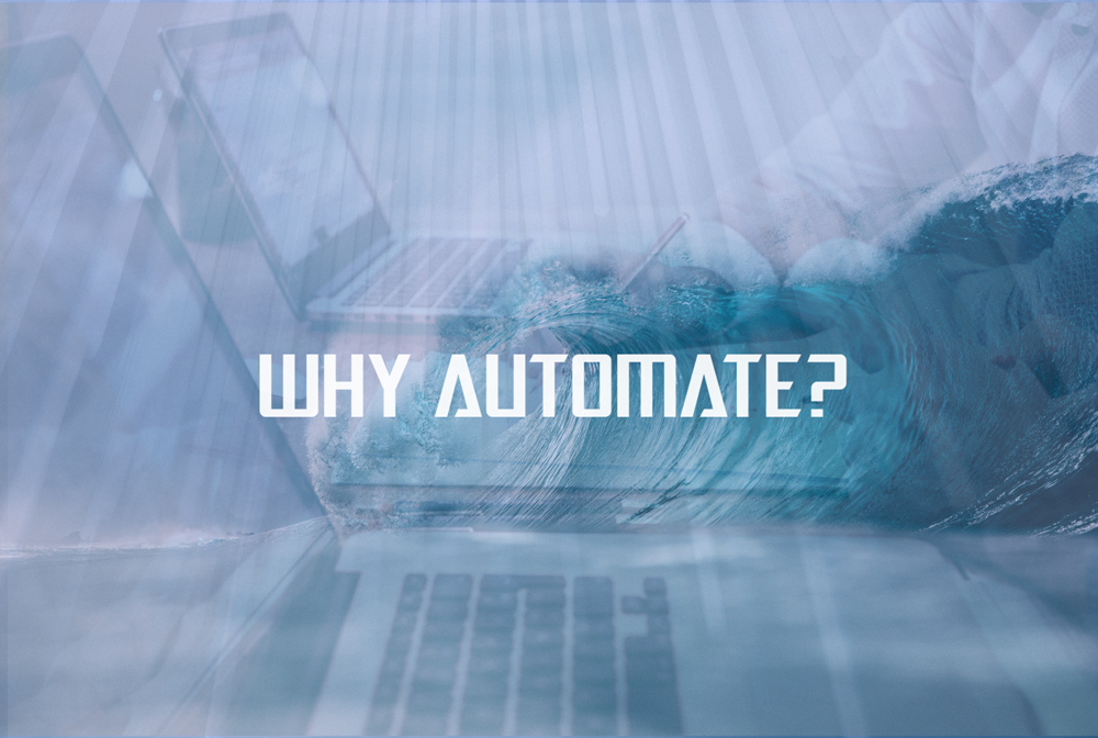 Why Automate? business management software